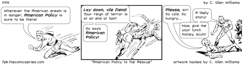 American Policy to the Rescue